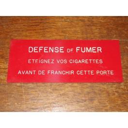 Plaque industrielle bureau années 70 défense de fumer