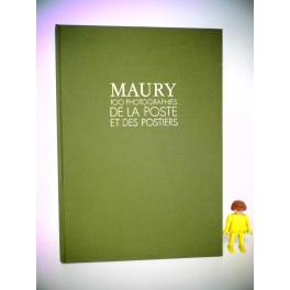livre MAURY 100 Photographies de la poste philatélie PTT