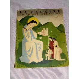 Livre religieux LA SALETTE LA SAINTE MONTAGNE 1947